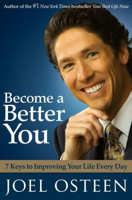 """Become a Better You"" by Joel Osteen"