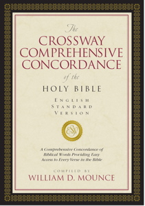 The Crossway Comprehensive Concordance, English Standard Version